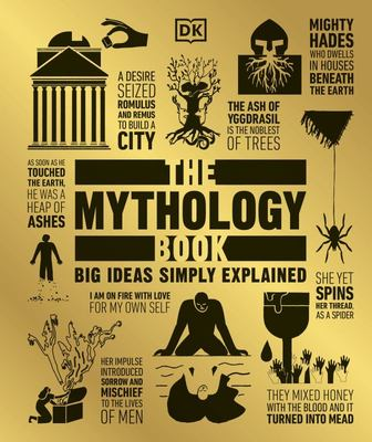 The Mythology Book (Big Ideas Simply Explained)