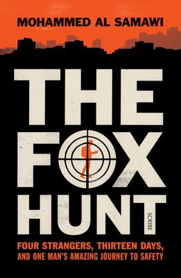 Fox Hunt: Four Strangers, Thirteen Days, and One Man's Amazi