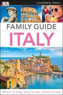 Italy DK Eyewitness Travel Family Guide