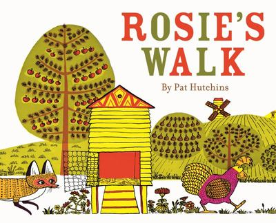 Rosie's Walk (50th Anniversary)