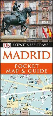 Madrid Pocket Map and Guide - DK Eyewitness Travel Guide
