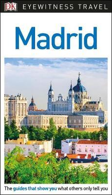 Madrid - DK Eyewitness Travel Guide