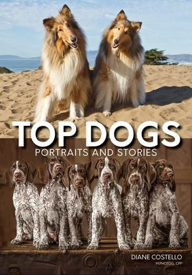 Top DogsPortraits and Stories