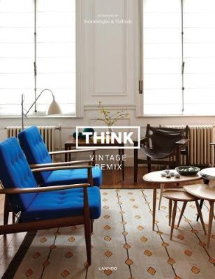 Think Vintage Remix: Interiors by Swimberghe & Verlinde