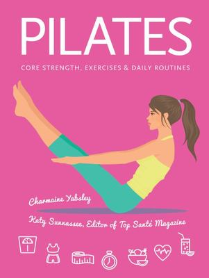 Pilates Core Strength, Exercises, Daily Routines