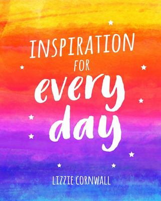 Inspiration for Every Day:365 Ideas to Spark Creativity