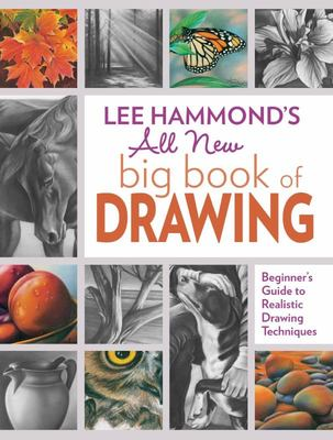 The New Big Book of Drawing How to Draw People, Animals, Flowers and Nature