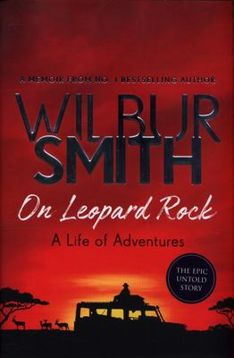 On Leopard Rock: A Life of Adventures (HB)
