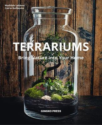 Terrariums Bringing Nature into Your Home