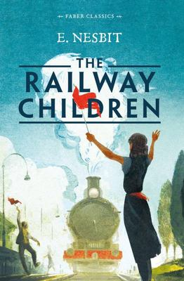 The Railway Children (Faber Classics)