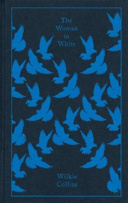 Woman in White (Clothbound Classic)