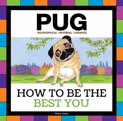 Pug: How to be the Best You (HB)