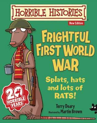 Frightful First World War (Horrible Histories Junior)