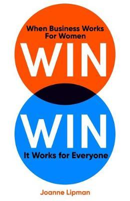 WIN, WIN - When Business Works for Women, It Works for Everyone