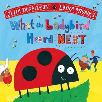 What the Ladybird Heard Next (PB)