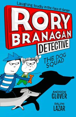 The Dog Squad (Rory Branagan #2)