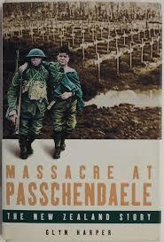 Massacre at Passchendaele: the New Zealand Story - OUT OF PRINT