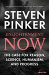 Enlightenment Now: A Manifesto for Science, Reason, Humanism, and Progress