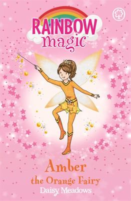 Amber the Orange Fairy (Rainbow Magic: Rainbow Fairies #2)