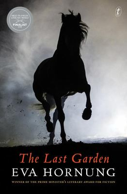 The Last Garden [Miles Franklin 2018 Shortlist]