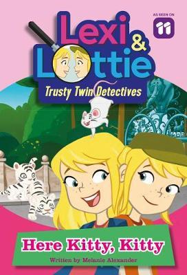 Here Kitty, Kitty (Lexi and Lottie #1)