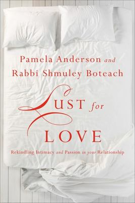 Lust for Love: Awakening the Erotic Mind