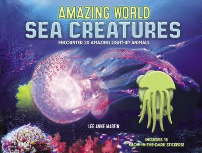 Sea Creatures: Encounter 20 Light-Up Animals (Amazing World)
