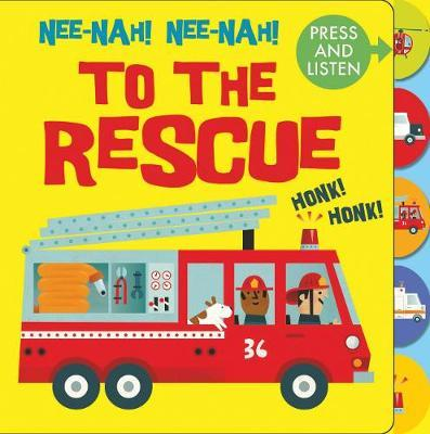 Nee Nah! Nee Nah! To the Rescue (Press & Listen)