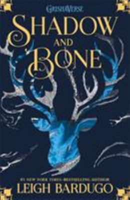 Shadow and Bone (#1 The Grisha Trilogy)