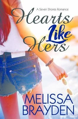 Hearts Like Hers (Seven Shores Romance #2)