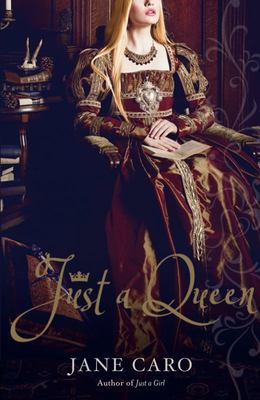 Just A Queen (Elizabeth Tudor #2)