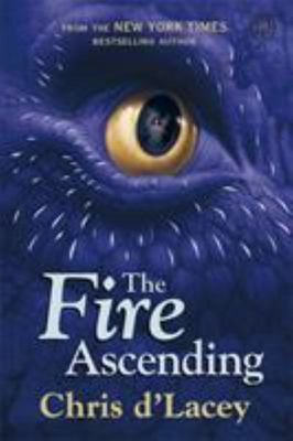 The Fire Ascending (Last Dragon Chronicles #7)