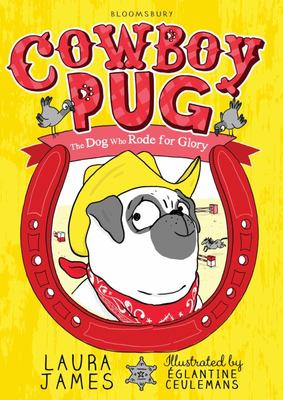 Cowboy Pug (The Adventures of Pug #2)
