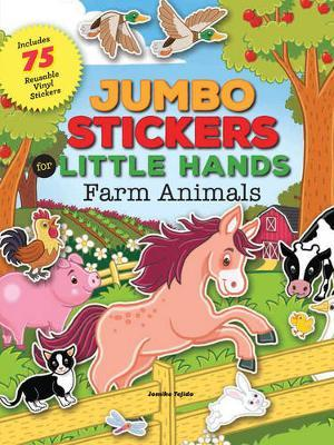 Farm Animals (Jumbo Stickers for Little Hands)