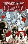 Walking Dead Vol.1: Days Gone Bye