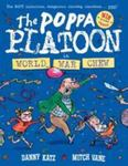 World War Chew (The Poppa Platoon #1)