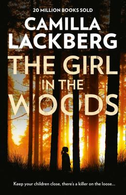 The Girl in the Woods (Patrik Hedstrom #10)