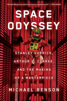 Space Odyssey - Stanley Kubrick, Arthur C. Clarke, and the Making of a Masterpiece