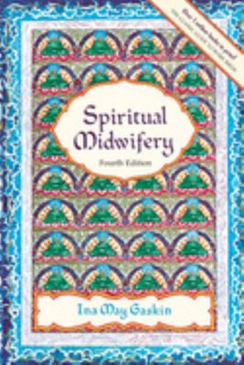 Spiritual Midwifery - 4th Edition