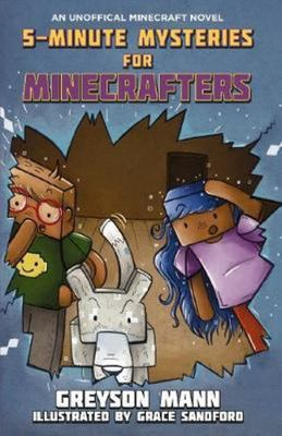 5 Minute Mysteries for Minecrafters