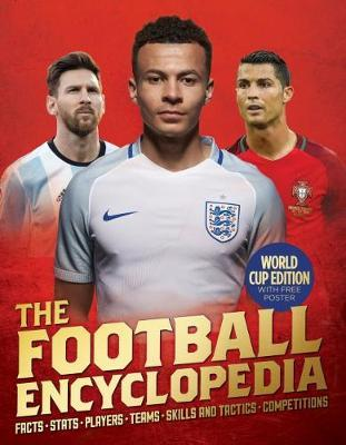 The Football Encyclopedia (2018 World Cup Edition)