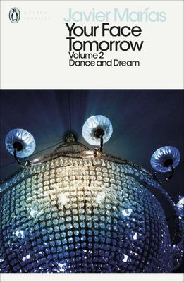Dance and Dream (Your Face Tomorrow, Vol 2)