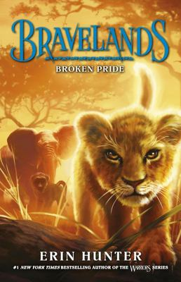 Broken Pride (Bravelands #1)