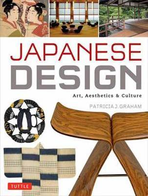 Japanese Design : Art, Aesthetics and Culture