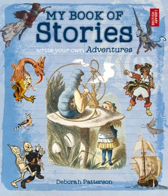 My Book of Stories Write Own Adventures