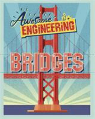 Bridges (Awesome Engineering)