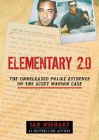 Elementary 2.0 - The Unreleased Police Evidence