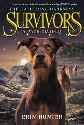 Survivors : The Gathering Darkness #1: A Pack Divided