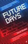 Future Days - Krautrock and the Building of Modern Germany