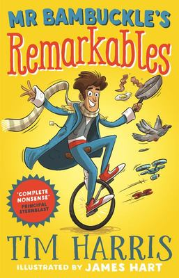 Mr Bambuckle's Remarkables (Mr Bambuckle's Remarkables #1)